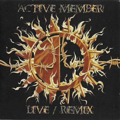 ACTIVE MEMBER - Live/Remix