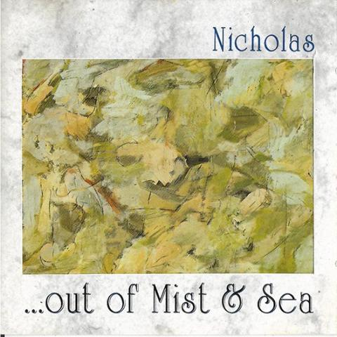 NIKOLAS - OUT OF THE MIST & SEA